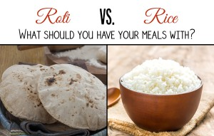 Roti-Vs-Rice vs chapathi